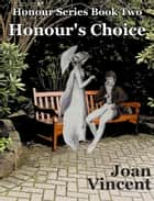 Honour's Choice ebook by Joan Vincent