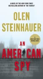 An American Spy ebook by Olen Steinhauer