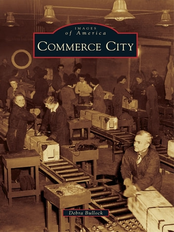 Commerce City ebook by Debra Bullock