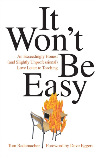 It wont be easy ebook by tom rademacher 9781452954080 rakuten it wont be easy an exceedingly honest and slightly unprofessional love fandeluxe Document