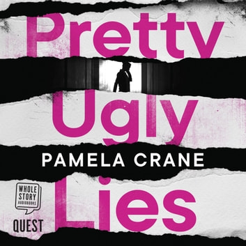 Pretty Ugly Lies audiobook by Pamela Crane
