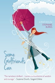 Some Girlfriends Can ebook by Stephanie Burgis