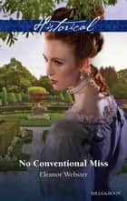 No Conventional Miss ebook by Eleanor Webster