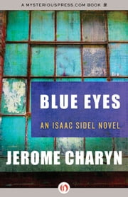 Blue Eyes ebook by Jerome Charyn