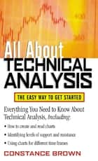 All About Technical Analysis ebook by Constance Brown