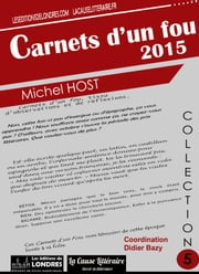 Carnets d'un fou 2015 ebook by Michel Host