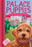 Palace Puppies, Book One: Sunny and the Royal Party