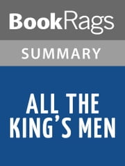 All the King's Men by Robert Penn Warren Summary & Study Guide ebook by BookRags