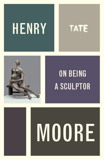 Henry Moore: On Being a Sculptor ebook by Henry Moore