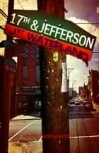 J Street Waterland ebook by David Hammock III