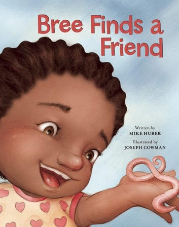 Bree Finds a Friend ebook by Mike Huber