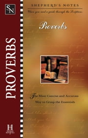 Shepherd's Notes: Proverbs ebook by Duane A. Garrett