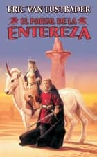 El Portal de la Entereza ebook by Eric Van Lustbader