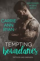 Tempting Boundaries – Tattoos und Grenzen ebook by