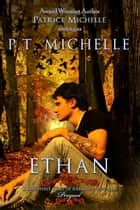 Ethan (Brightest Kind of Darkness, Novella 0.5) ebook by P.T. Michelle,Patrice Michelle