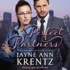 Perfect Partners audiobook by Jayne Ann Krentz