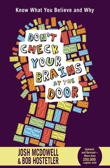 Don't Check Your Brains at the Door eBook by Josh McDowell,Bob Hostetler