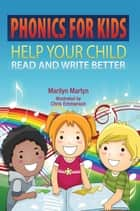 Phonics for Kids ebook by Marilyn Martyn