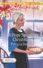 A Hope Springs Christmas ebook by Patricia Davids
