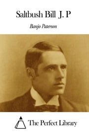 Saltbush Bill J. P ebook by Banjo Paterson