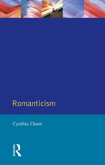 Romanticism ebook by Cynthia Chase