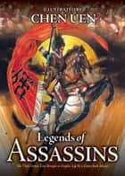 Legends of Assassins ebook by Chen Uen, Daniel Szehin Ho