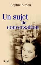 Un sujet de conversation ebook by