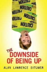 The Downside of Being Up ebook by Alan Sitomer