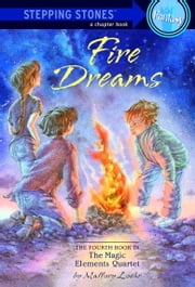 Fire Dreams ebook by Mallory Loehr