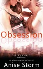 Obsession ebook by Anise Storm