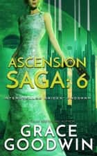 Ascension Saga: 6 ebook by