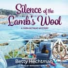 Silence of the Lamb's Wool audiobook by Betty Hechtman
