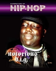 Notorious B.I.G. ebook by Z.B. Hill