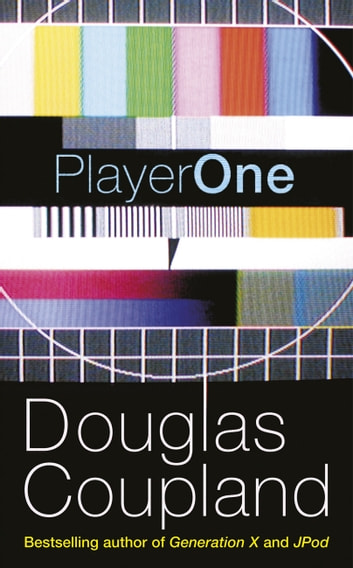 Player One ebook by Douglas Coupland