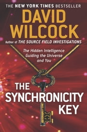 The Synchronicity Key - The Hidden Intelligence Guiding the Universe and You ebook by Kobo.Web.Store.Products.Fields.ContributorFieldViewModel