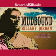 Mudbound audiobook by Hillary Jordan
