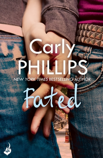 Fated: A Serendipity Novella - Serendipity e-Novella ebook by Carly Phillips