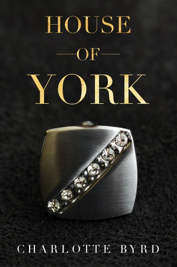 House of York ebook by Charlotte Byrd