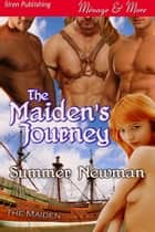 The Maiden's Journey ebook by Summer Newman