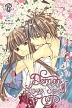 Demon Love Spell, Vol. 6 - Final volume! ebook by Mayu Shinjo