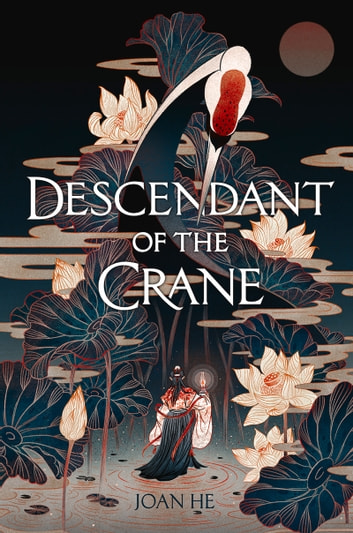Descendant of the Crane ebook by Joan He