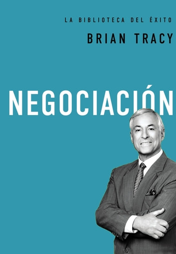 Negociación ebook by Brian Tracy