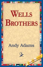 Wells Brothers ebook by Adams, Andy