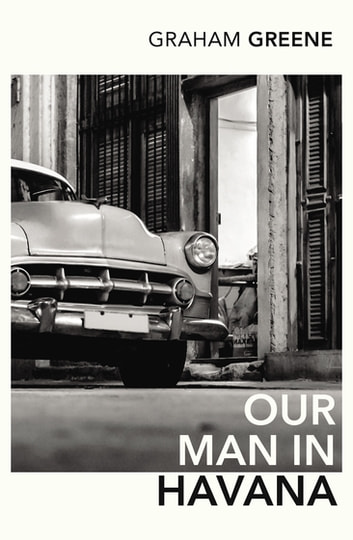Our Man In Havana - An Introduction by Christopher Hitchens ebook by Graham Greene