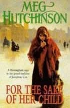 For The Sake Of Her Child ebook by Meg Hutchinson