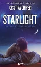 Starlight ebook by Cristina CHIPERI, Nathalie-Nedelec COURTES