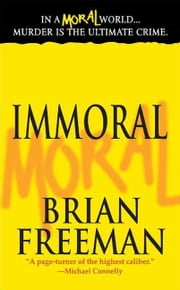 Immoral ebook by Brian Freeman