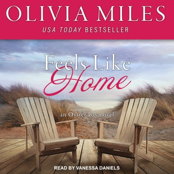 Feels Like Home audiobook by Olivia Miles