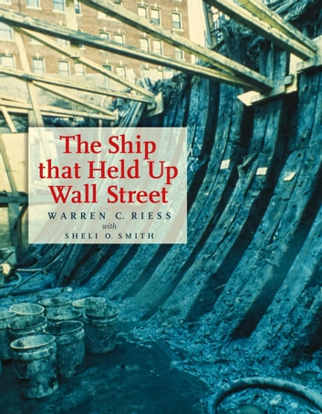 The Ship That Held Up Wall Street ebook by Warren Curtis Riess,Sheli O. Smith