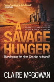 A Savage Hunger (Paula Maguire 4) ebook by Claire McGowan